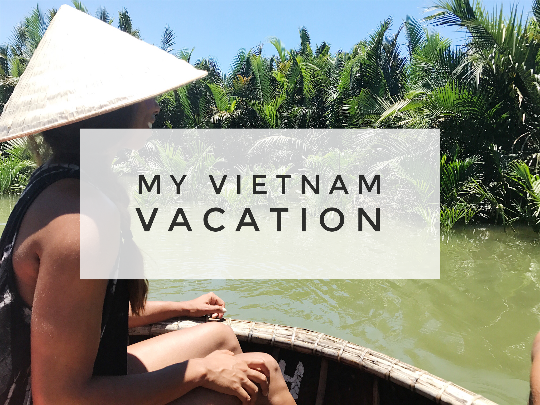 How to plan a vacation to Vietnam