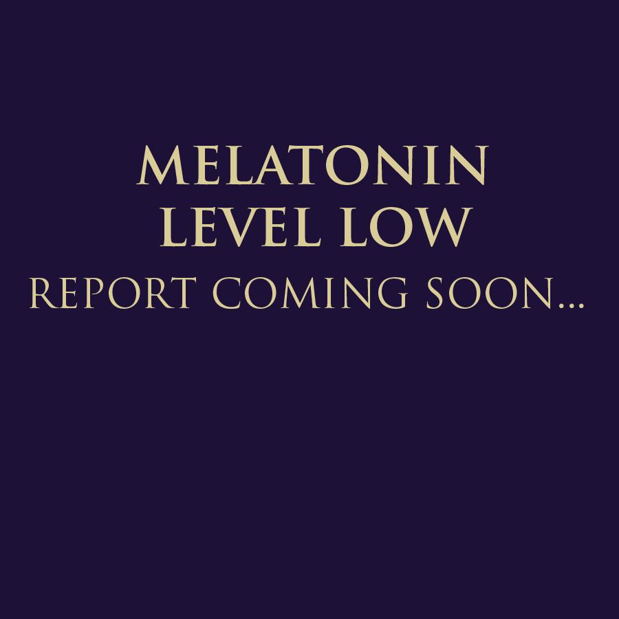 MELATONIN LEVEL LOW