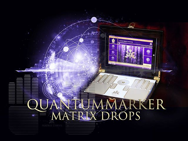 #matrix drops computer #MDC #quantummarker #matrix #quantum physics #quantumphysics #quantummarkers #take back control over your health #matrix drops quintessences #science