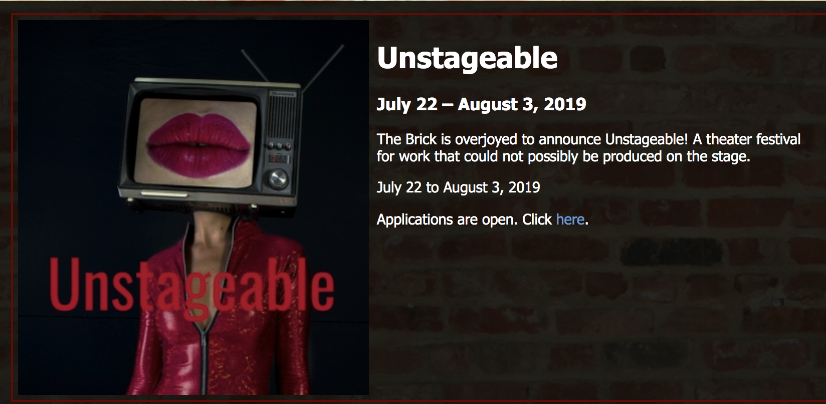 Yo kids, my latest, 'The Yes/No Experiment' is in The Brick Theater's (aptly) 'Unstageable Festival'. July 27/30 & August 3rd. Bombtastic! Proper invites and details to follow