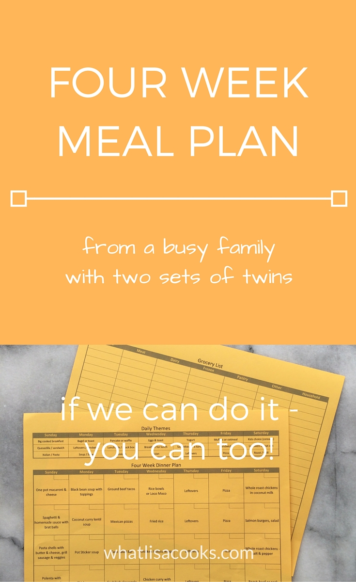 The ultimate in family meal planning: A four week family meal plan from whatlisacooks.com