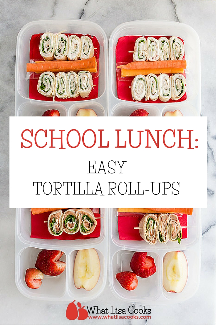 A quick and easy packed school lunch idea from whatlisacooks.com - tortilla rollups
