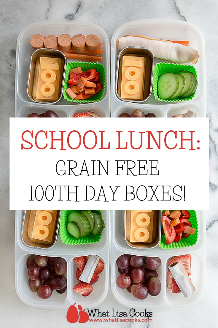 A fun grain free and gluten free lunch packed for the 100th day of school - from whatlisacooks.com.