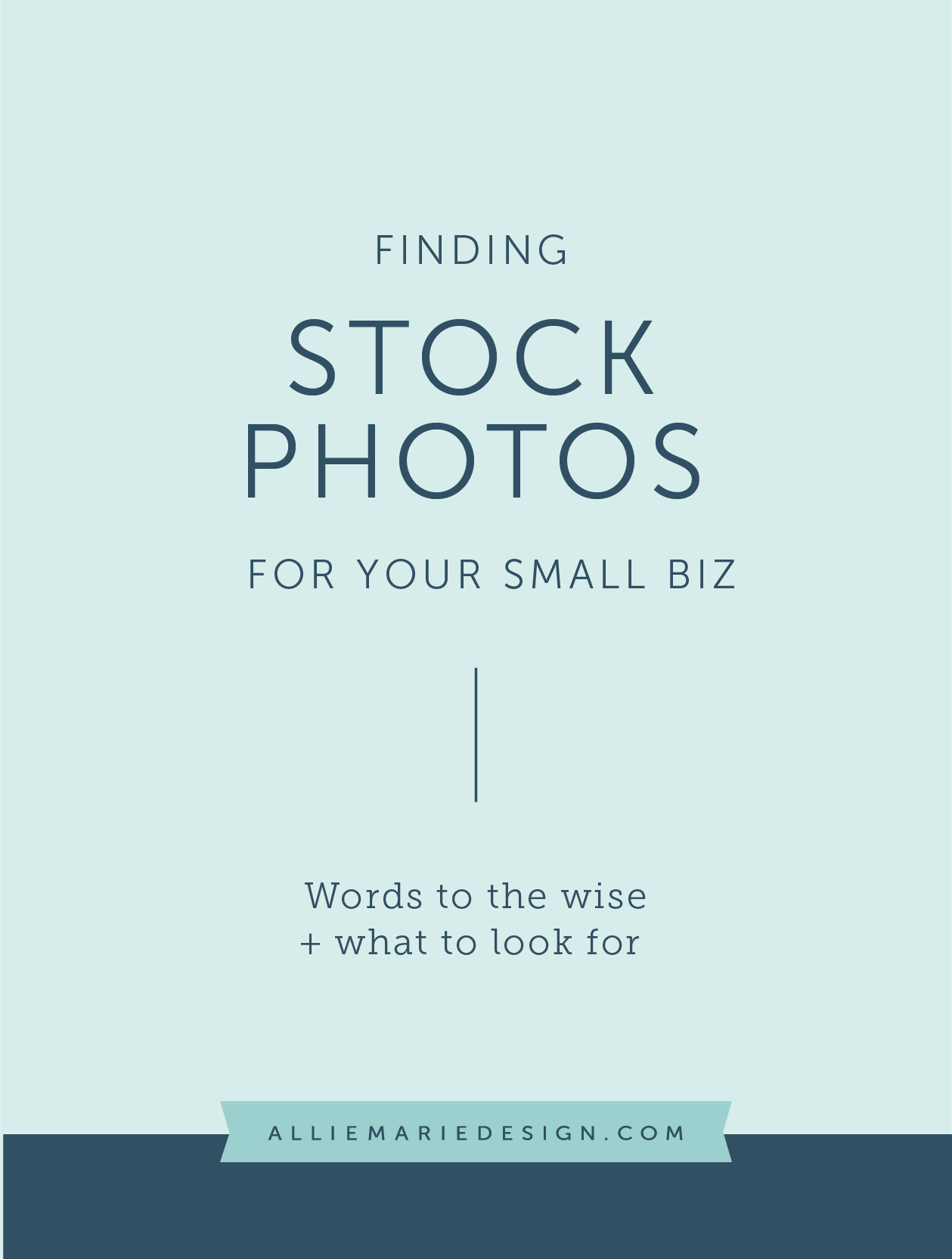Finding Stock Photography for Your Small Biz: Words to the Wise + What to Look For