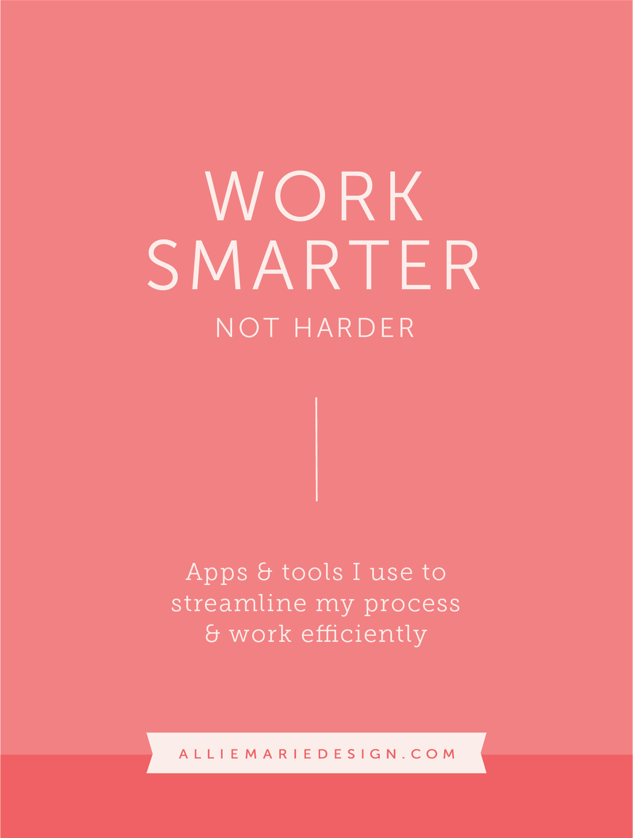 Work Smarter, Not Harder Apps & Tools I use to streamline my processes and work efficiently