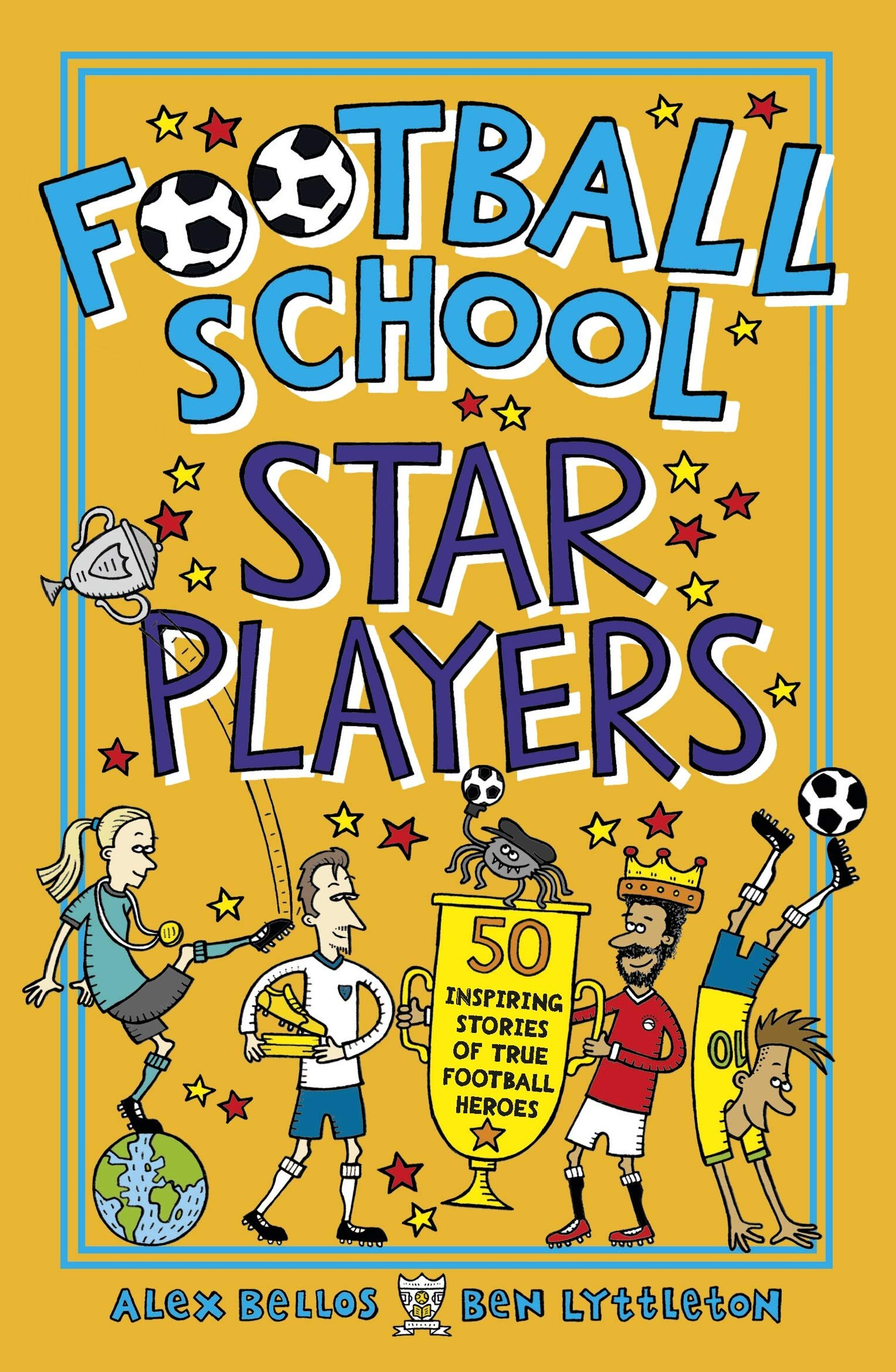 STAR PLAYERS - Profiles of 50 players - men and women - who have been inspirational on and off the pitch. Includes contemporary players like Harry Kane, Lionel Messi, Lucy Bronze and Megan Rapinoe, as well as legends like Pelé, Bobby Charlton and Lily Parr.