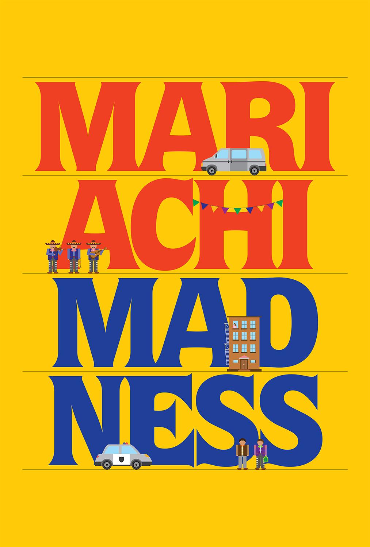 mariachi-madness_poster_withoutcredit_web.png