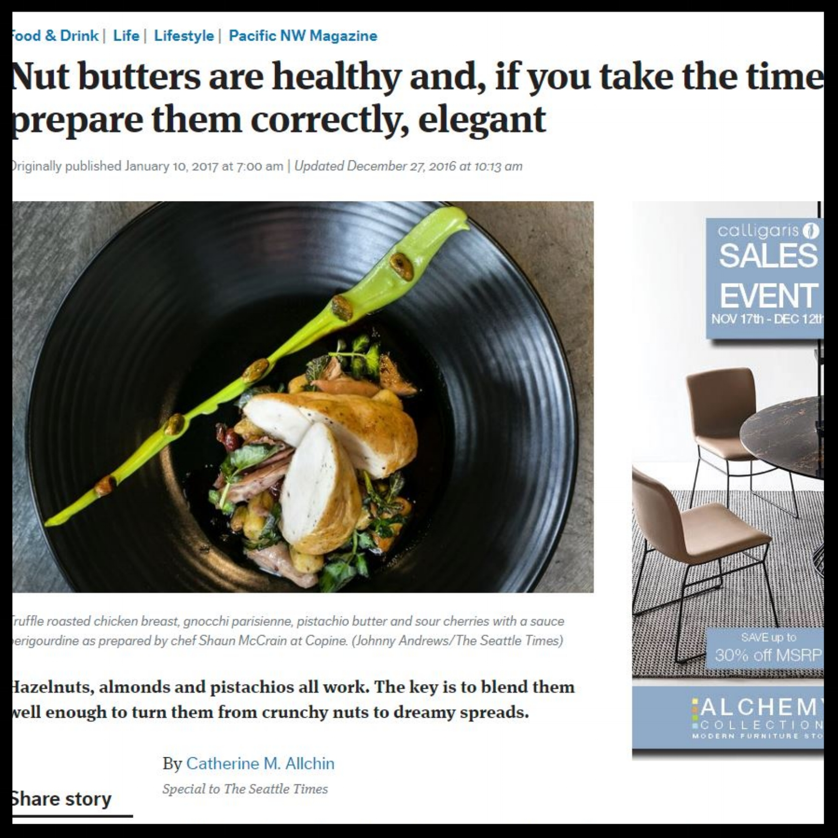 """Seattle Times   January 2017  """"Nut butters are healthy and, if you take the time to prepare them correctly, elegant"""""""