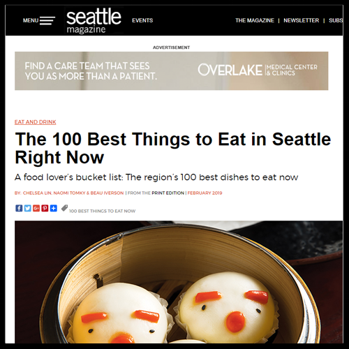 """Seattle Magazine   February 2019  """"The 100 Best Things to Eat in Seattle Right Now / The 23 Best Dinners in Seattle"""""""