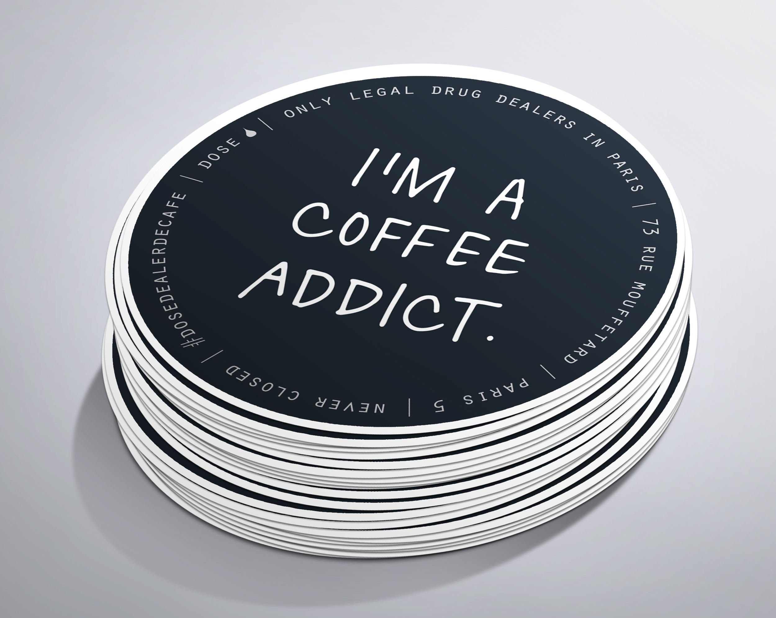 DOSE | I'm A Coffee Addict Sticker