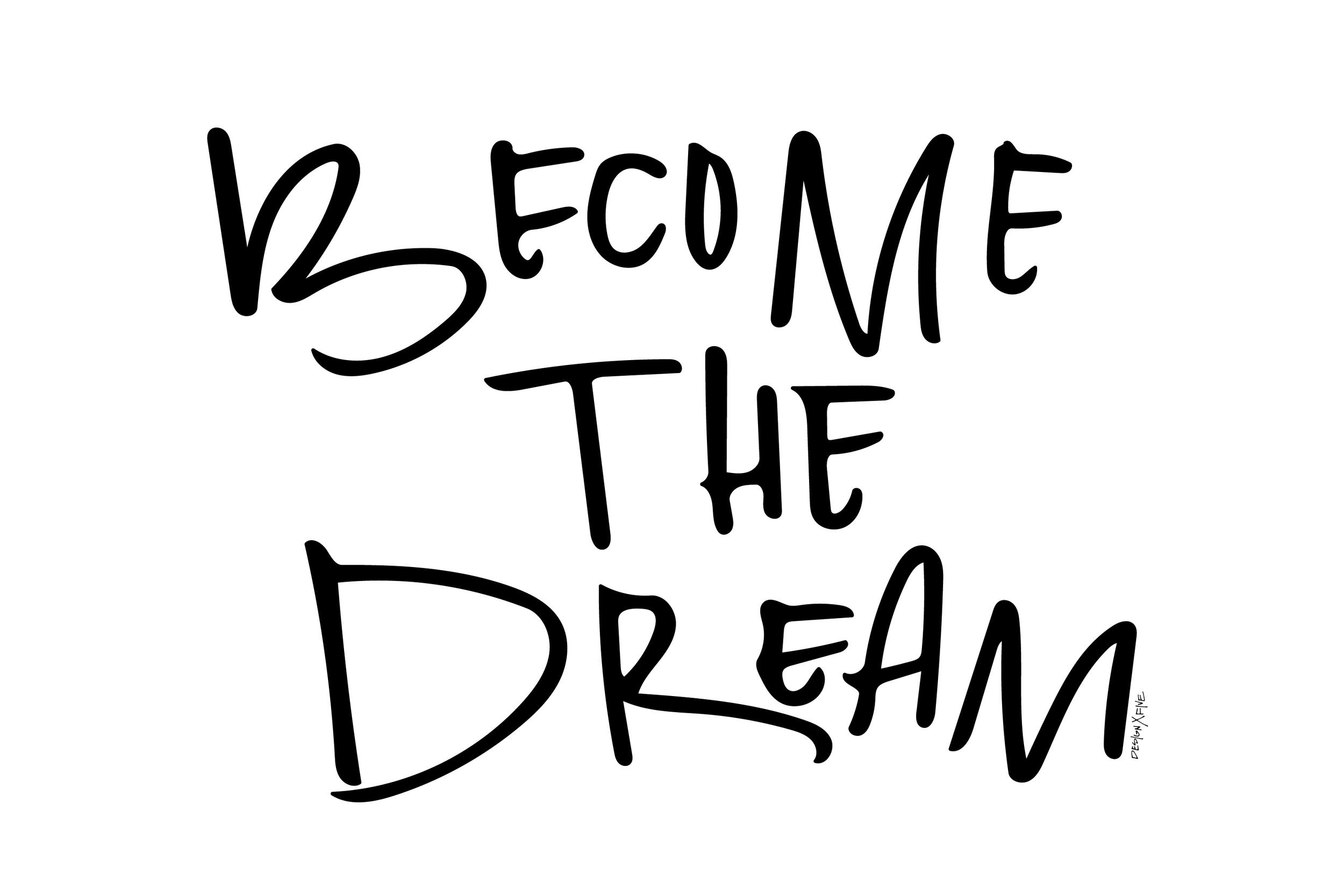 become-the-dream-lettering-design-x-five