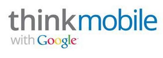 Google Think Mobile