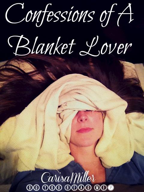 'Blanket Lover' by Carisa Miller