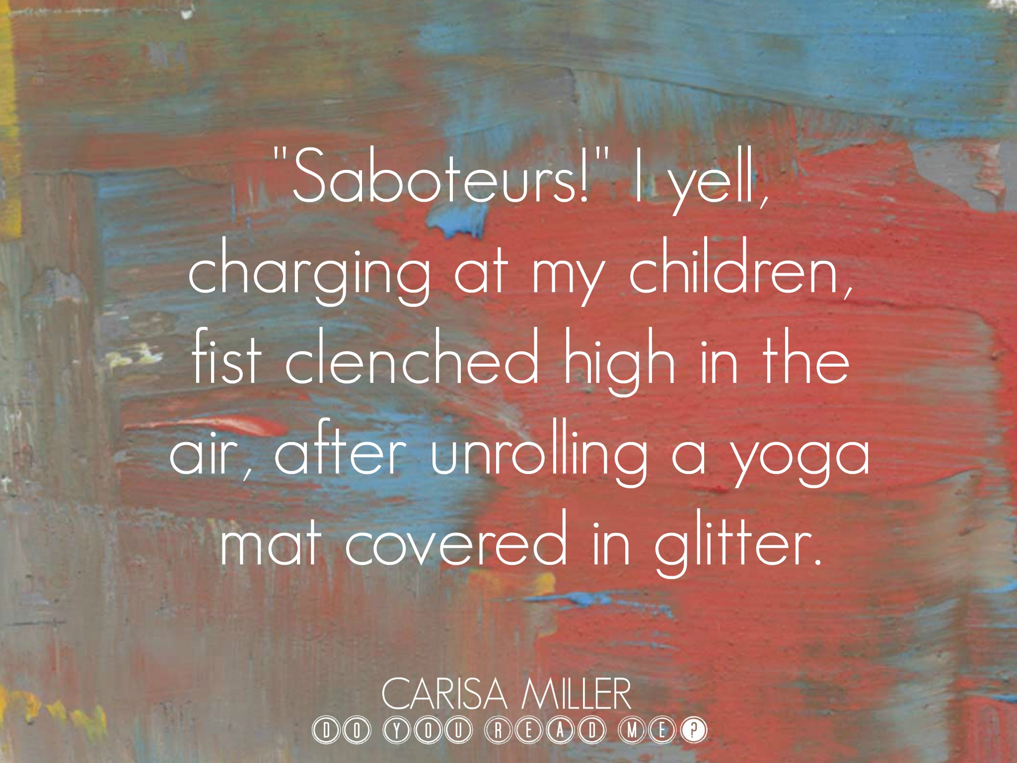 Saboteurs by Carisa Miller