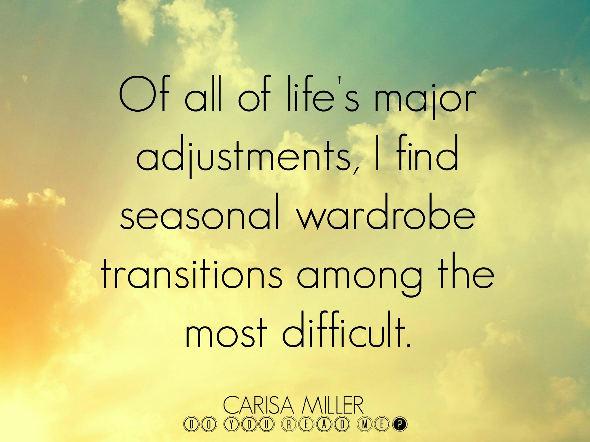 Wardrobe Change by Carisa Miller