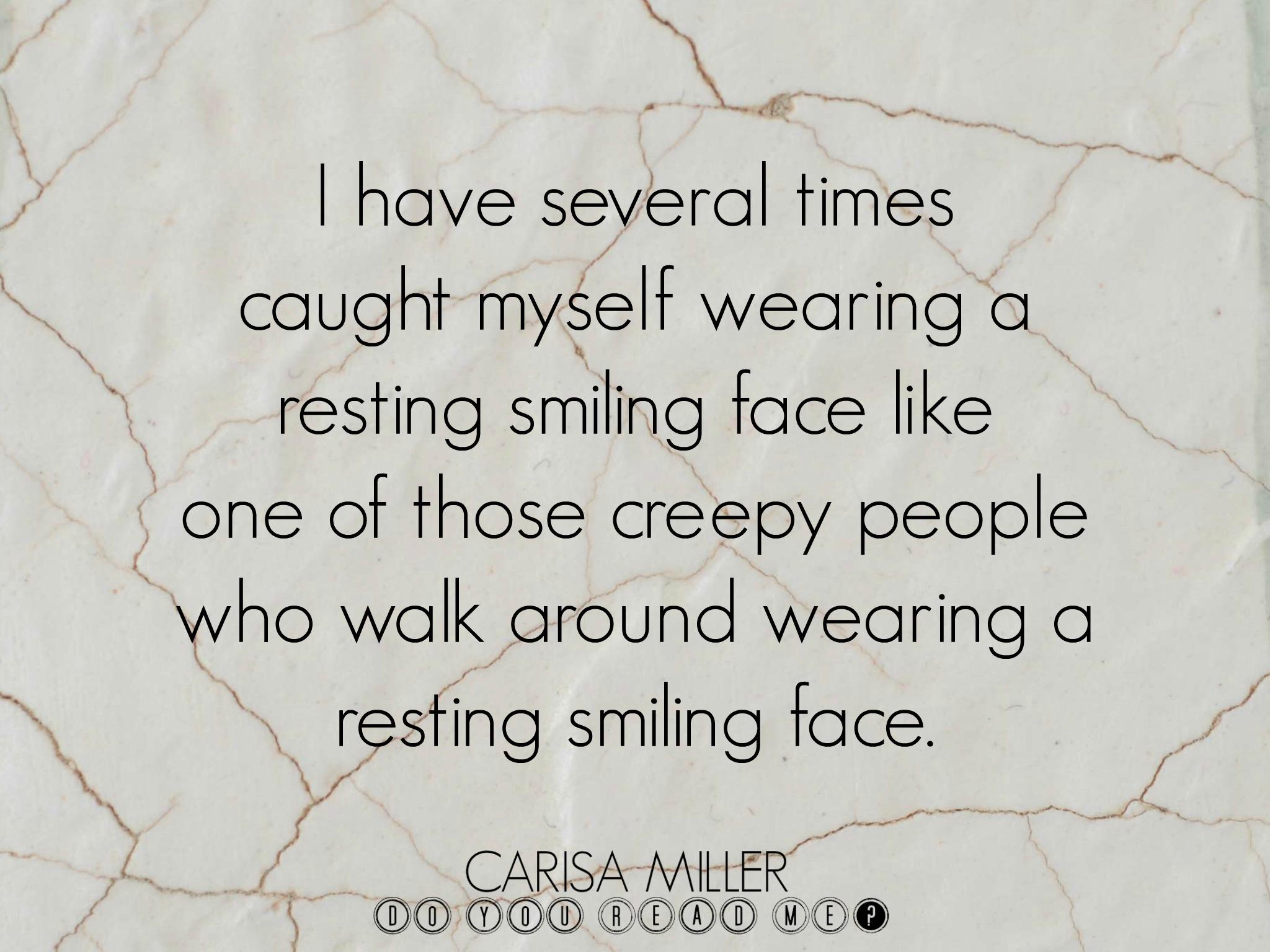 Resting Smile by Carisa Miller