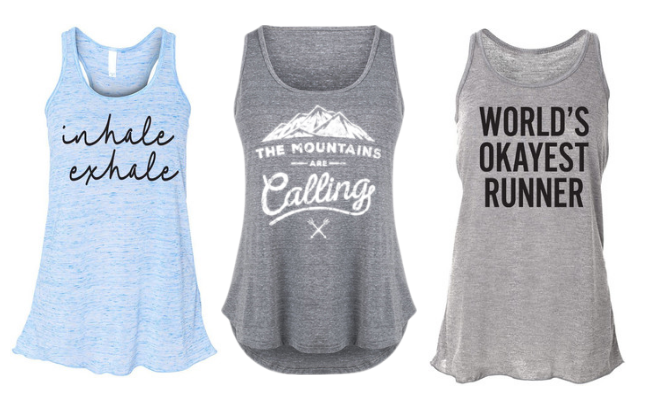 Inhale/Exhale Top  /  Rodeo Rags Tank Top  /  World's Okayest Runner .