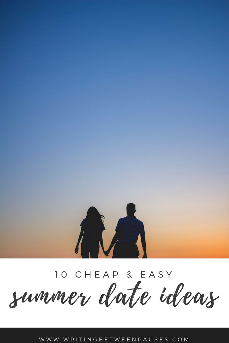 cheap and easy summer dates 2017