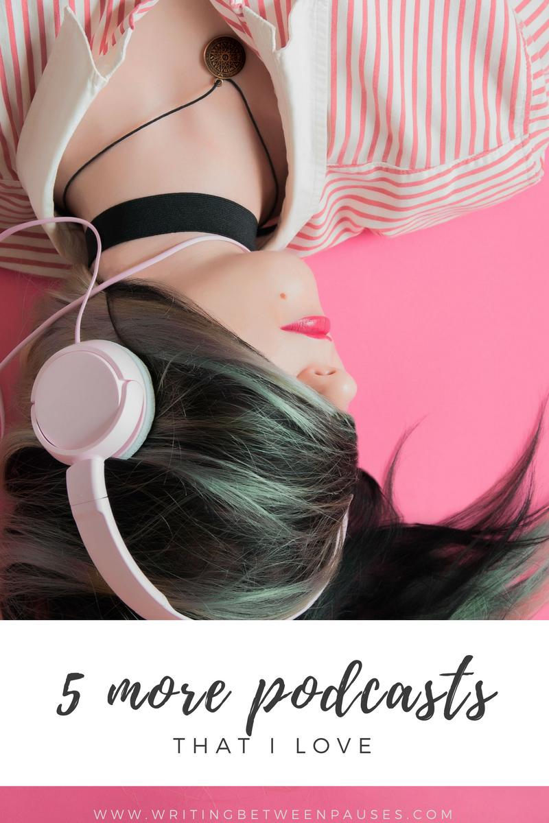 podcasts i love list