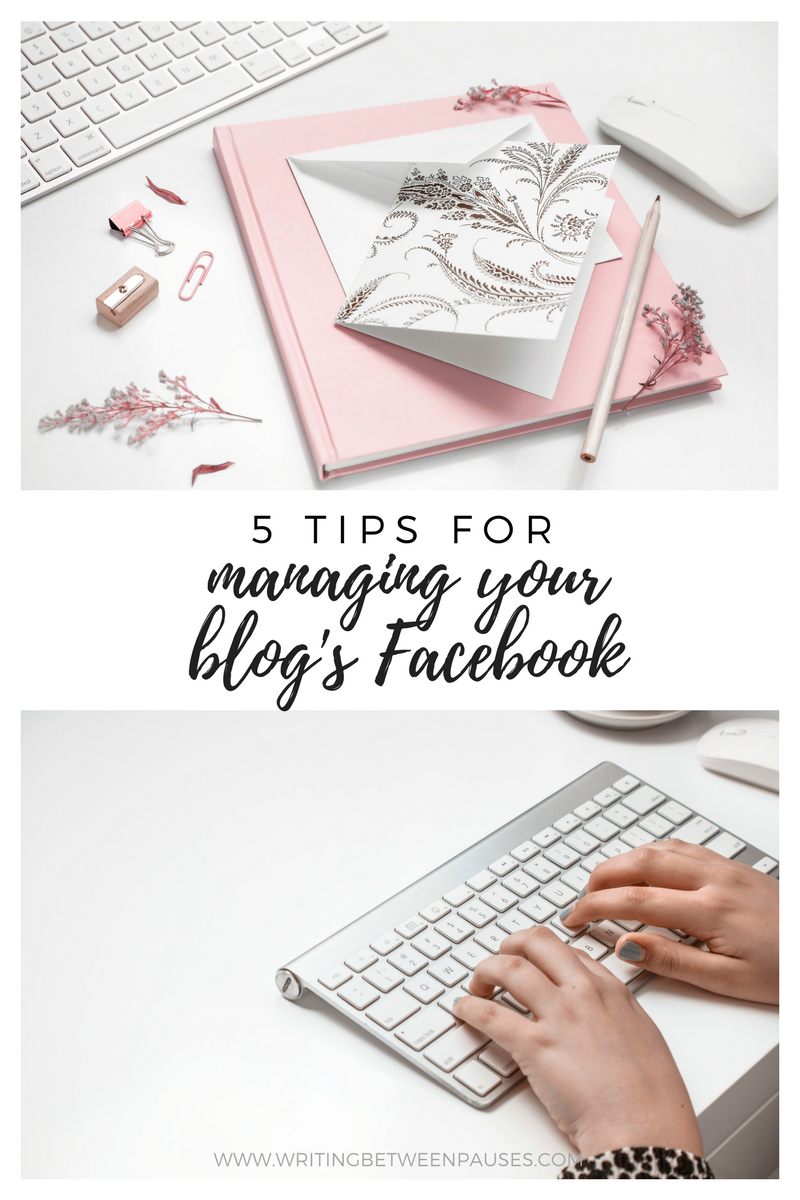 5 Tips for Managing Your Blog's Facebook Page