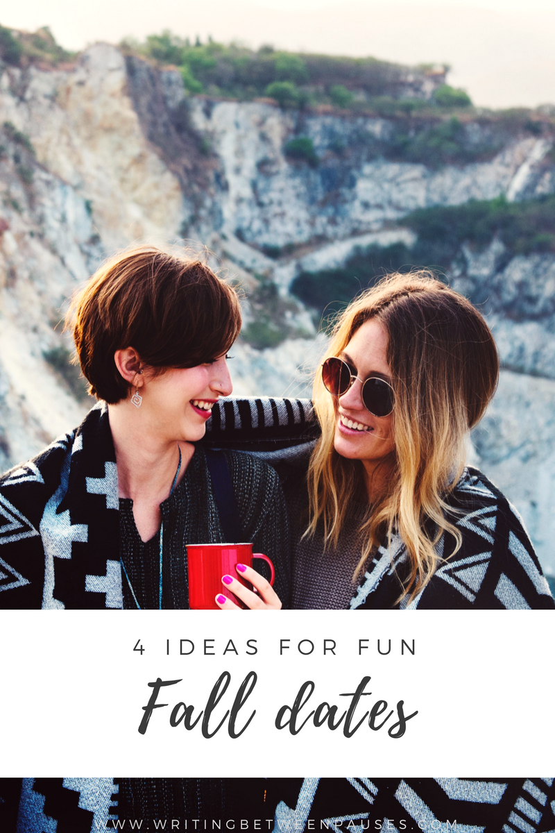 4 Ideas for Fun Fall Dates | Writing Between Pauses