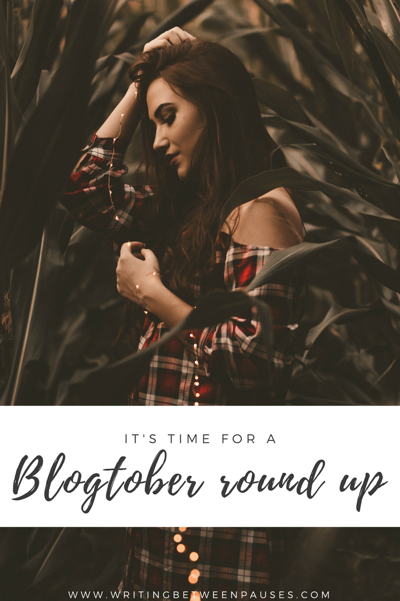 It's Time For a Blogtober Round Up | Writing Between Pauses