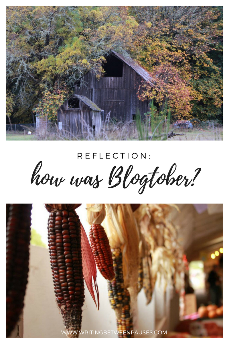 Reflection: How Was Blogtober? | Writing Between Pauses