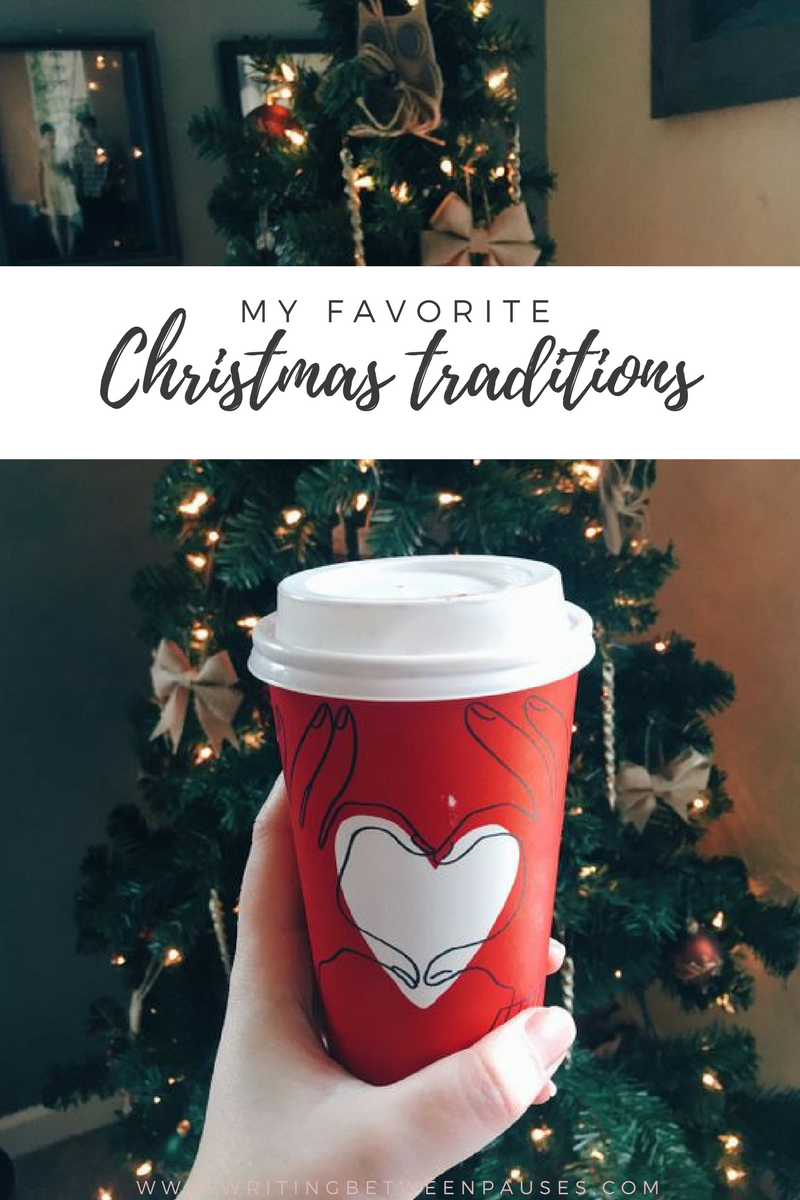 My Favorite Christmas Traditions | Writing Between Pauses