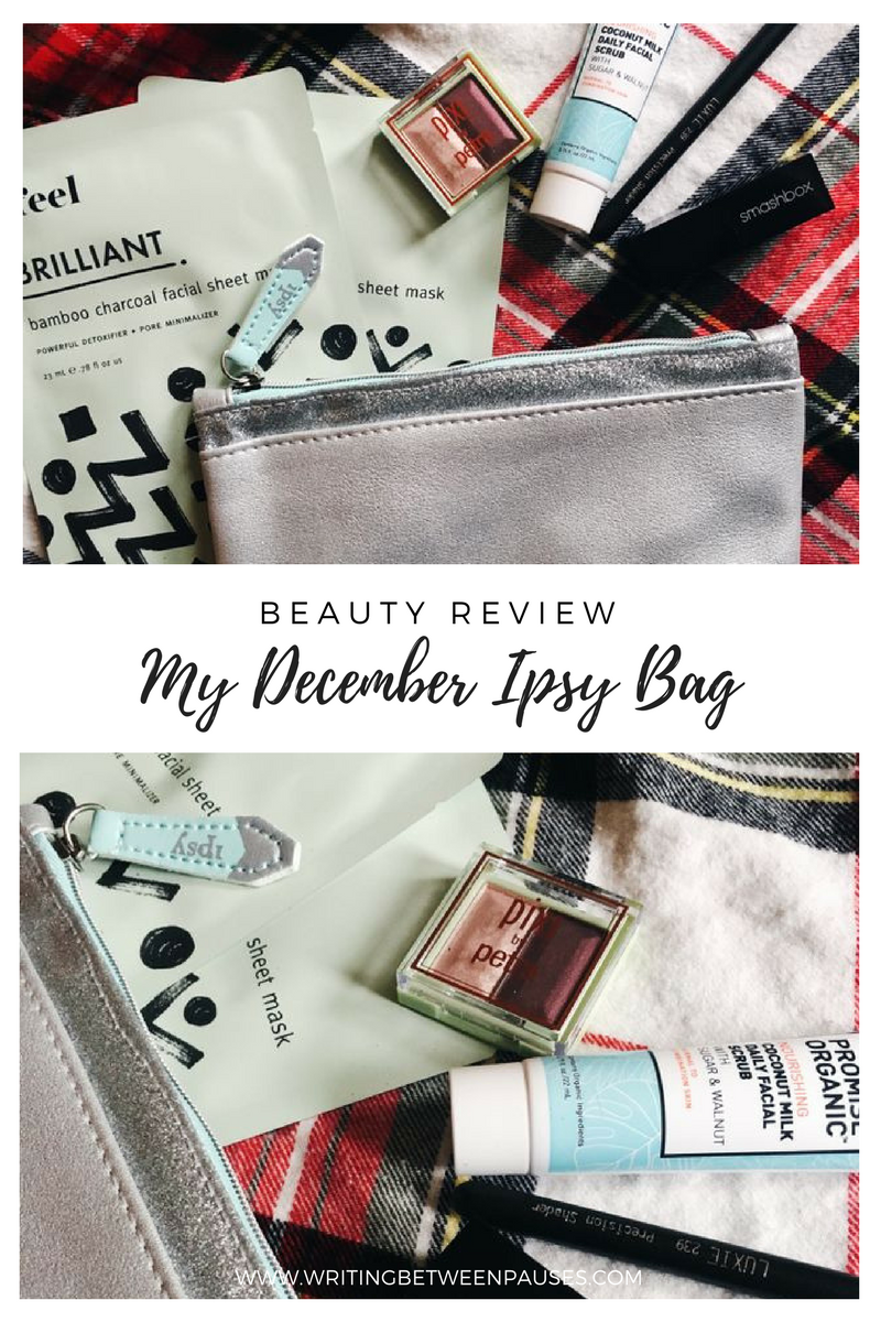 Beauty Review: My December Ipsy Bag | Writing Between Pauses