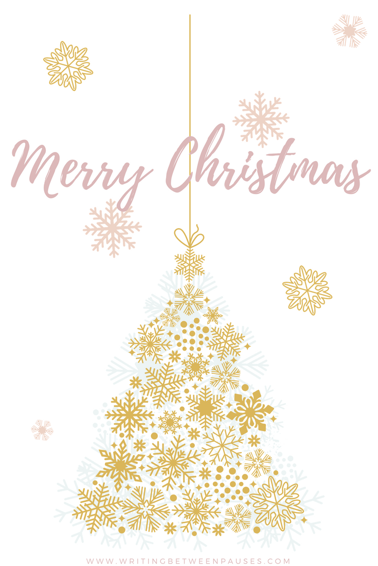Merry Christmas! | Writing Between Pauses