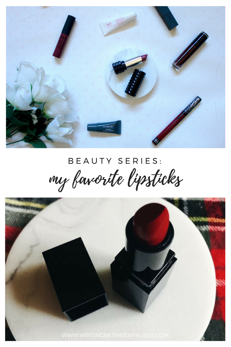 Beauty Series: My Favorite Lipsticks | Writing Between Pauses