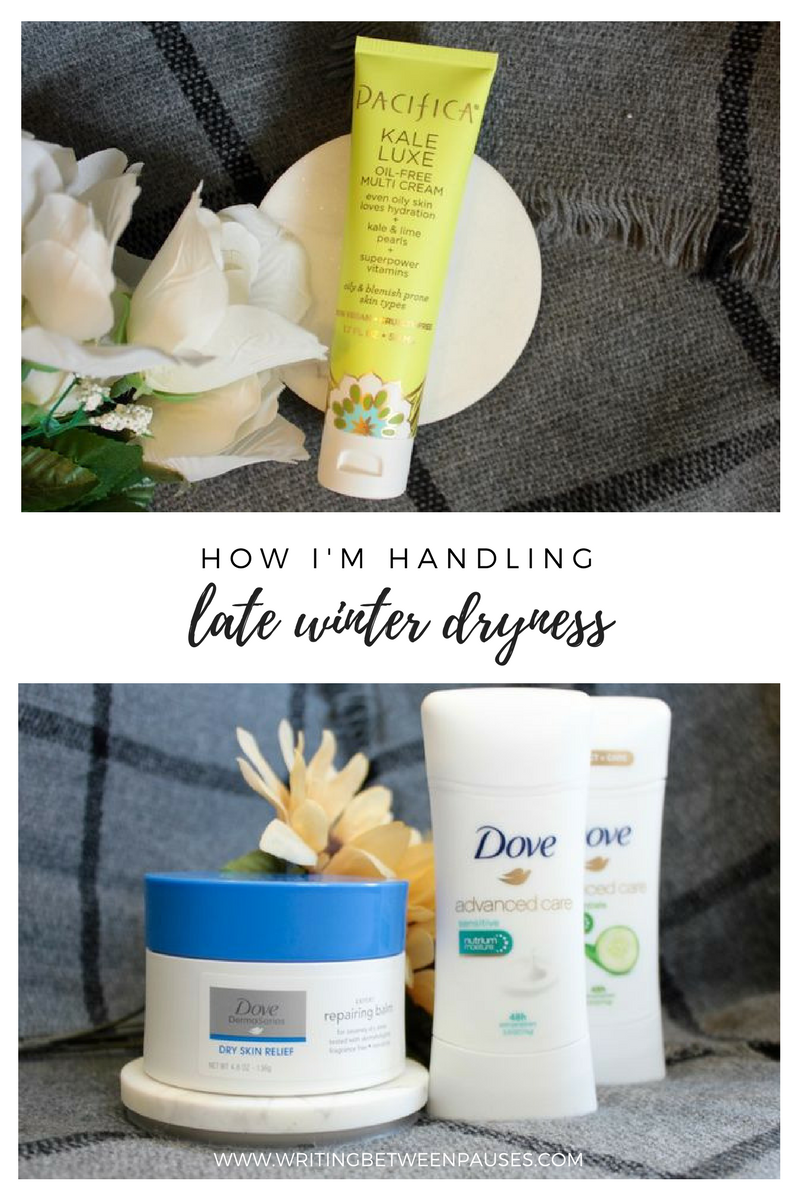 How I'm Handling Late Winter Dryness | Writing Between Pauses