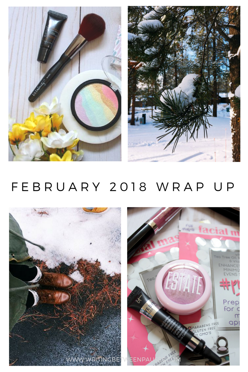 My February 2018 Wrap Up | Writing Between Pauses