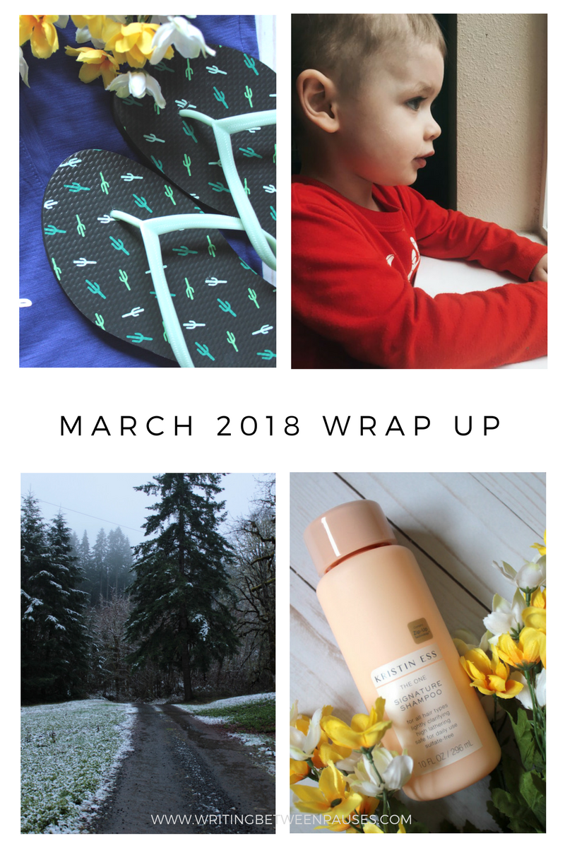 March 2018 Wrap Up | Writing Between Pauses
