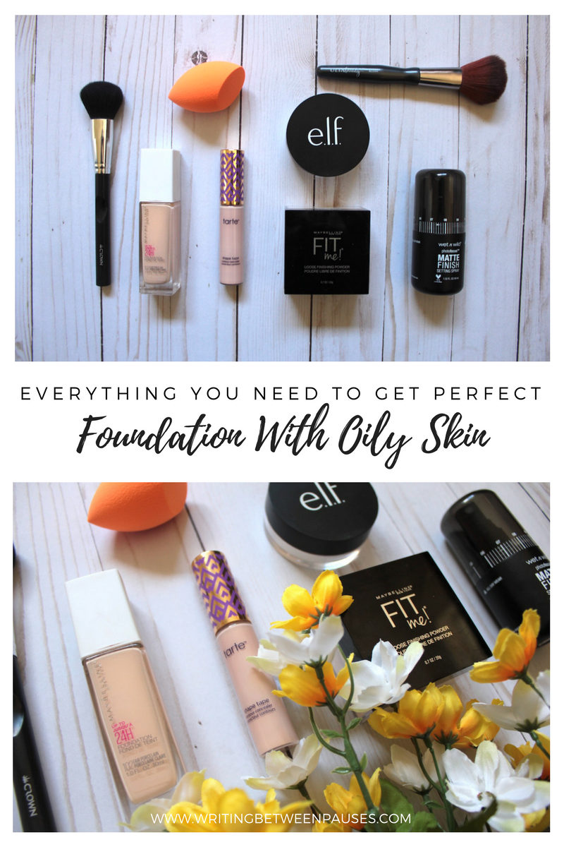 Everything You Need for Perfect Foundation With Oily Skin | Writing Between Pauses