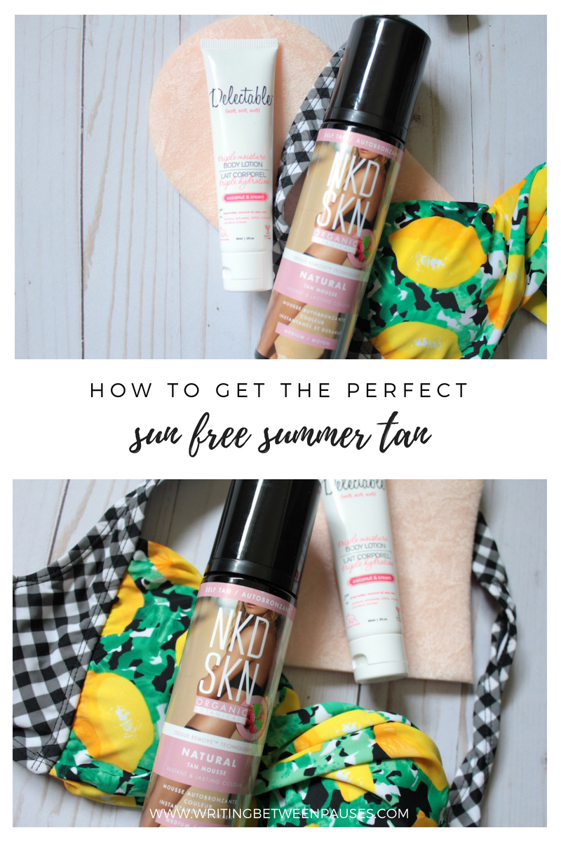 How to Get the Perfect Sun Free Summer Tan | Writing Between Pauses