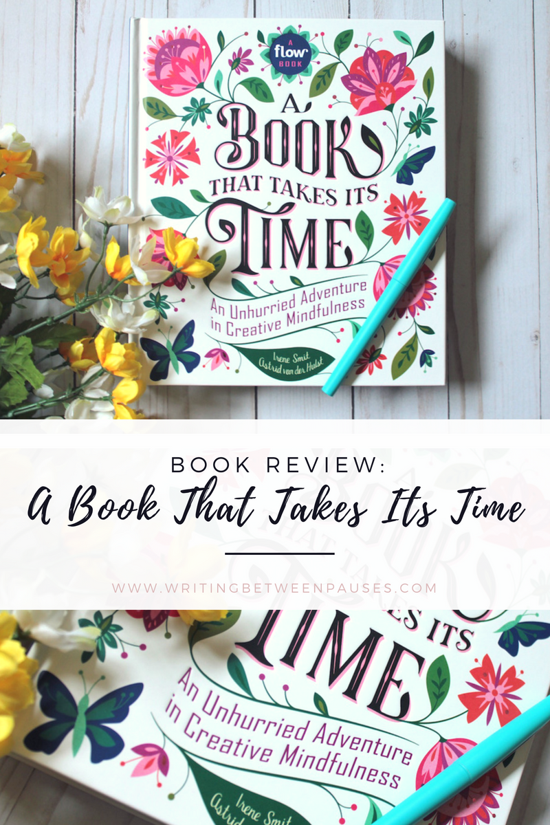Book Review: A Book That Takes Its Time | Writing Between Pauses