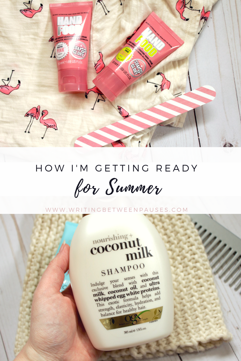 How Im Getting Ready for Summer | Writing Between Pauses