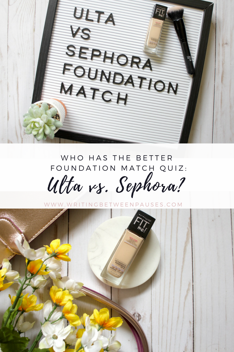 Who Has the Better Foundation Match Quiz: Ulta vs. Sephora | Writing Between Pauses
