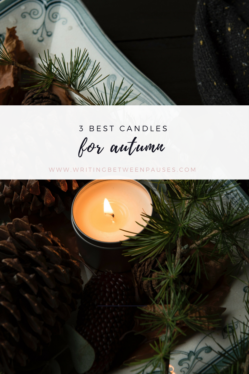 3 Best Candles for Autumn | Writing Between Pauses