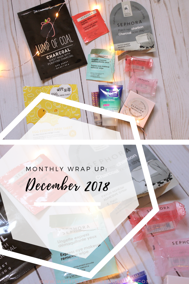 My Monthly Wrap Up: December 2018 | Writing Between Pauses