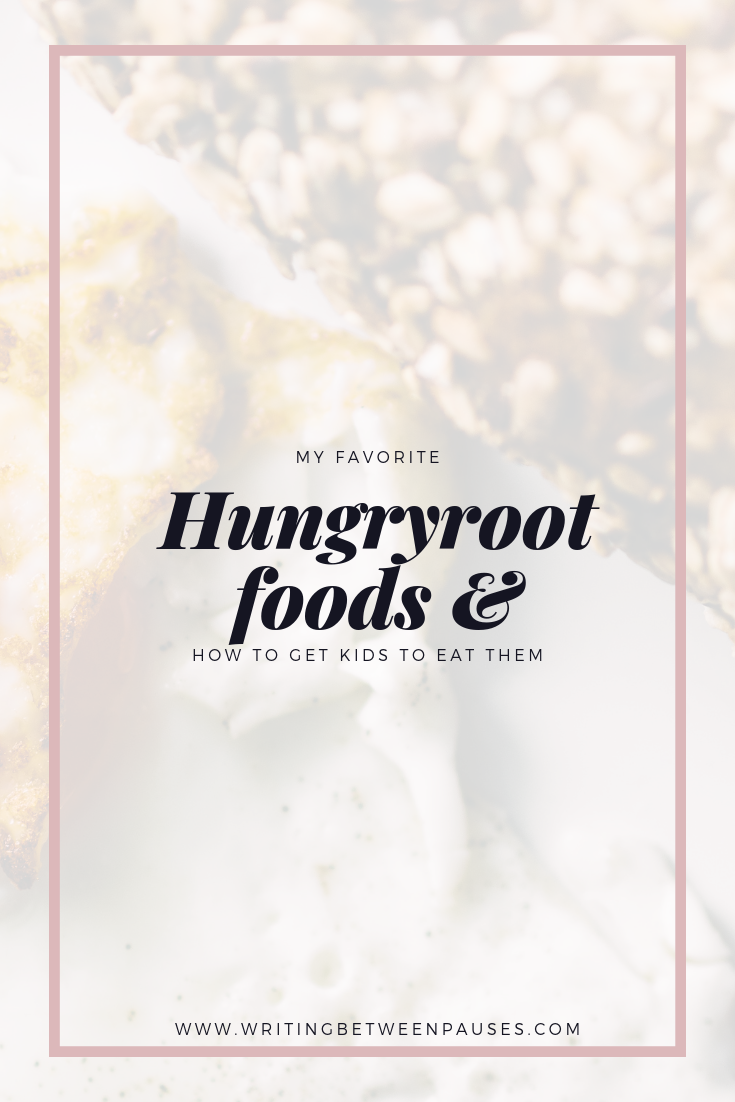 My Favorite Hungryroot Foods & How to Get Kids to Eat Them | Writing Between Pauses