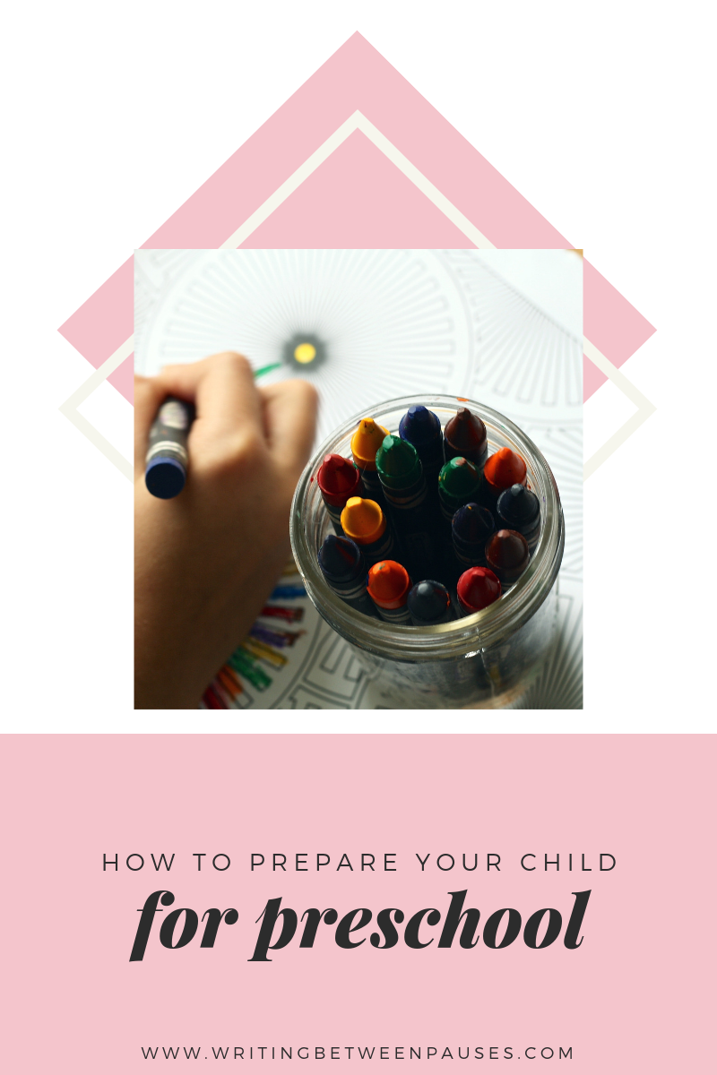 How to Prepare Your Toddler for Preschool | Writing Between Pauses