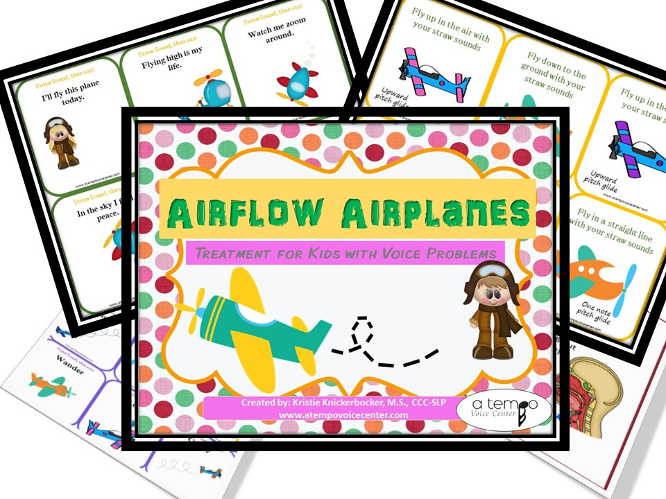 Airflow Airplanes teach straw phonation in a fun and interesting way
