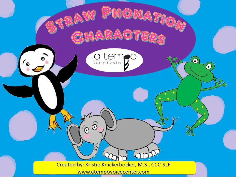Straw Phonation characters for decreasing phonotrauma