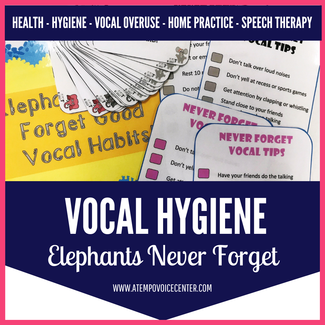 Elephants Don't Forget Good Vocal Hygiene