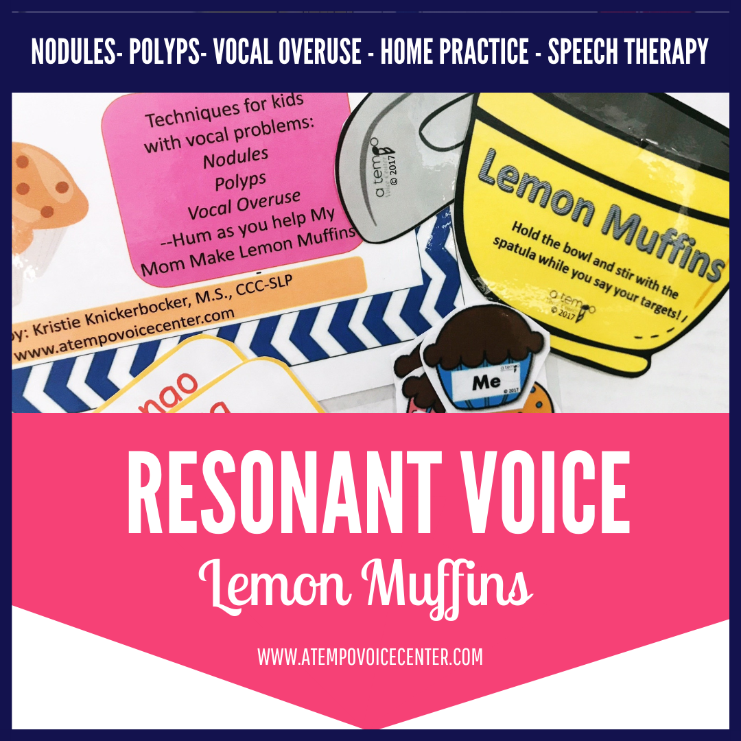 My Mom Makes Lemon Muffins: Vocal Resonance