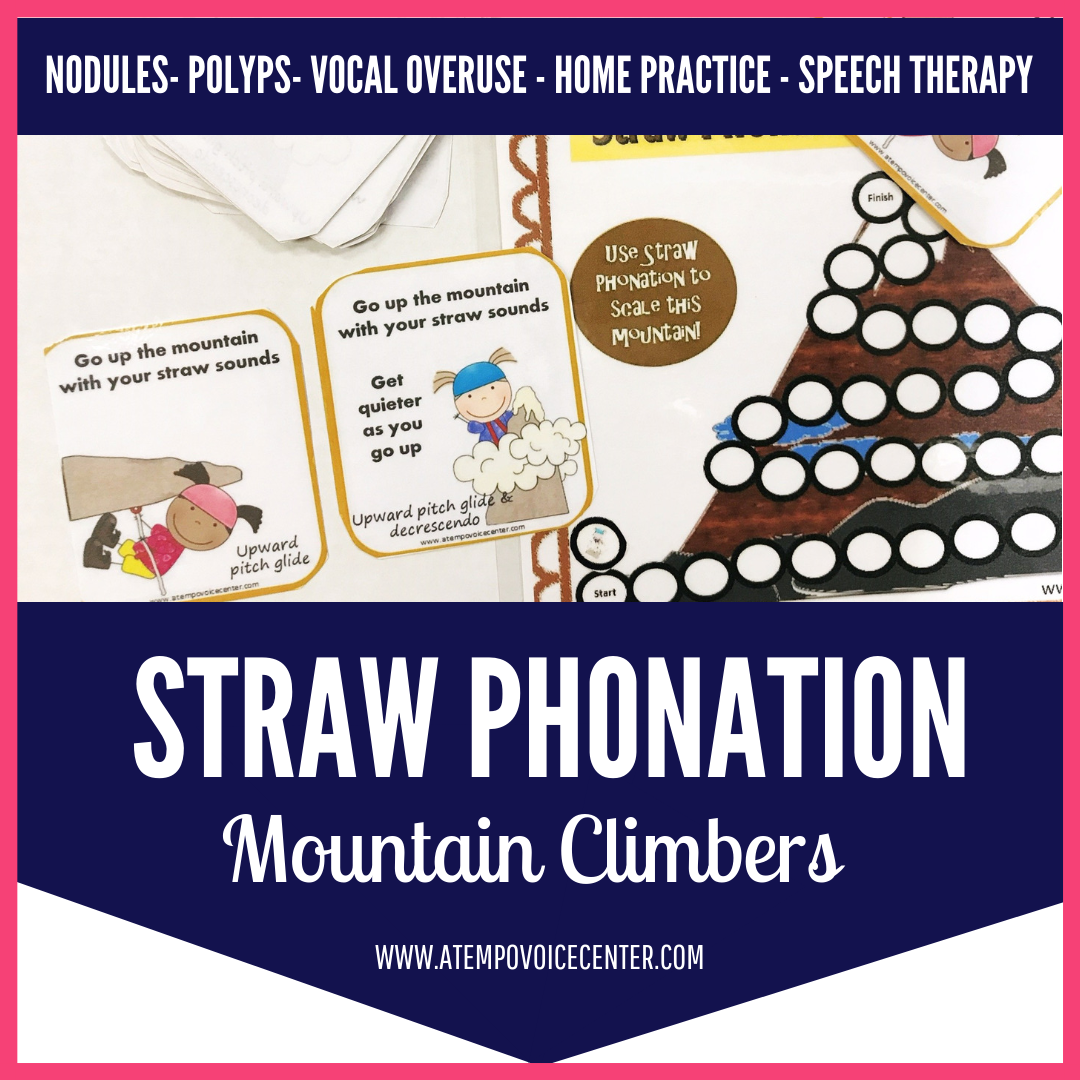 Climb mountains with straw phonation