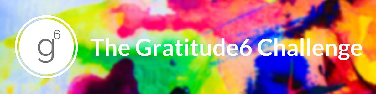 Gratitude6 Challenge