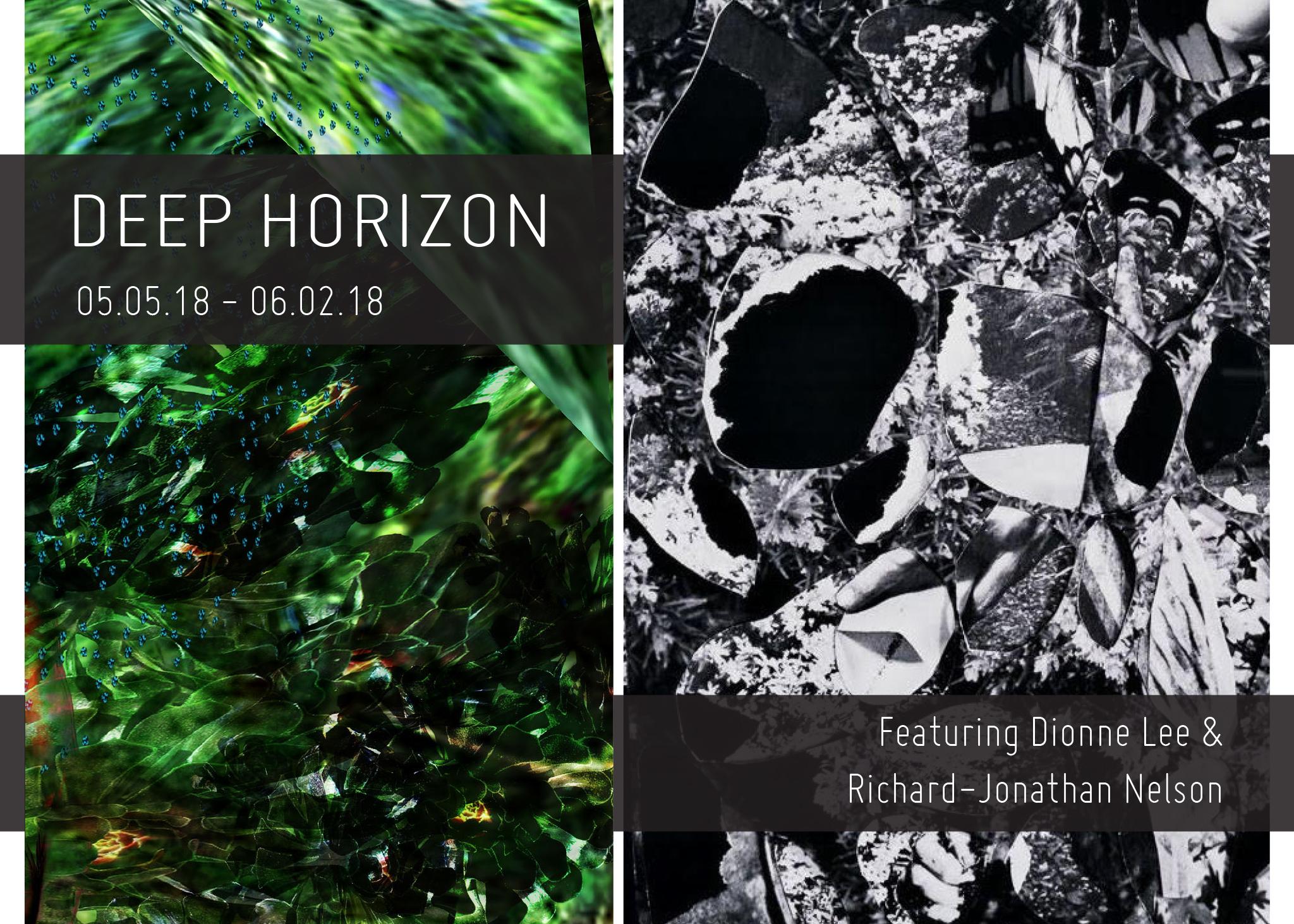 Deep Horizon   05.05.18-06.02.18
